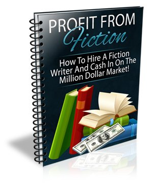 Profit From Fiction